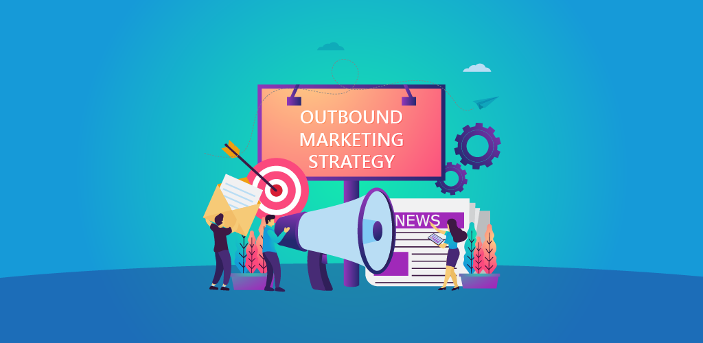 Outbound Campaign Strategy