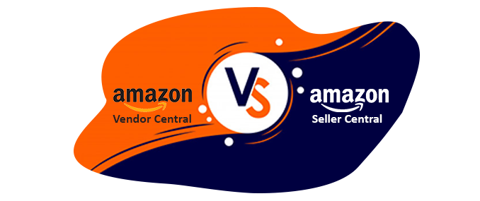 Amazon Vendor Central VS Seller Central