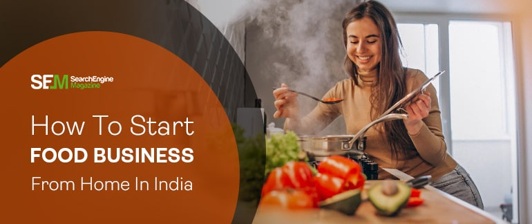 how to start food business from home in india