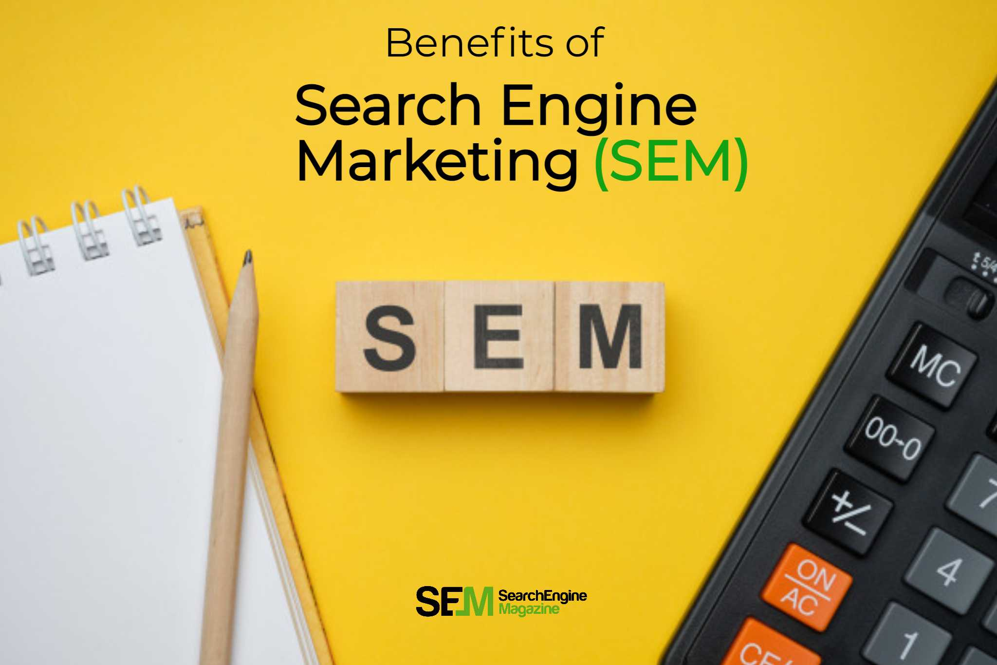 Which of the following is a benefit of Search Engine Marketing (SEM)