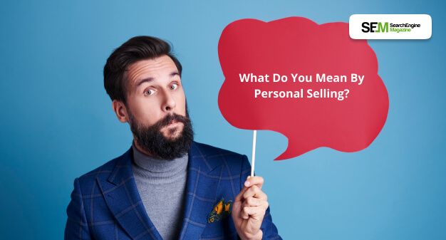 what is personal selling